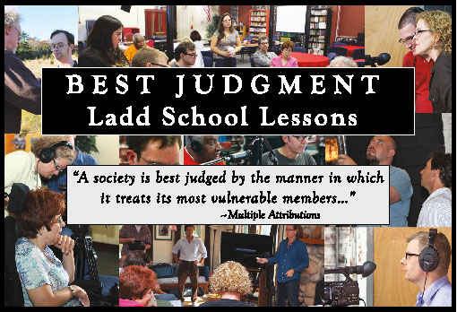 Best Judgment: Ladd School Lessons.